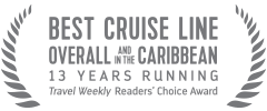 Best cruise line overall and in the caribbean 13 years running Travel Weekly Readers' Choice Award