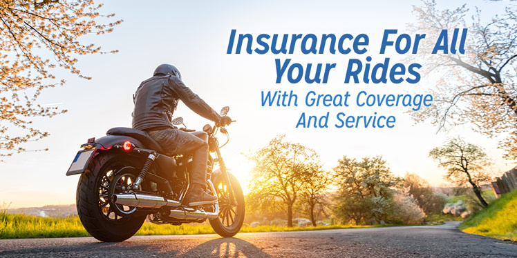 Motorcycle Insurance - Great Coverage and Service