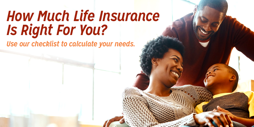 How much life insurance is right for you