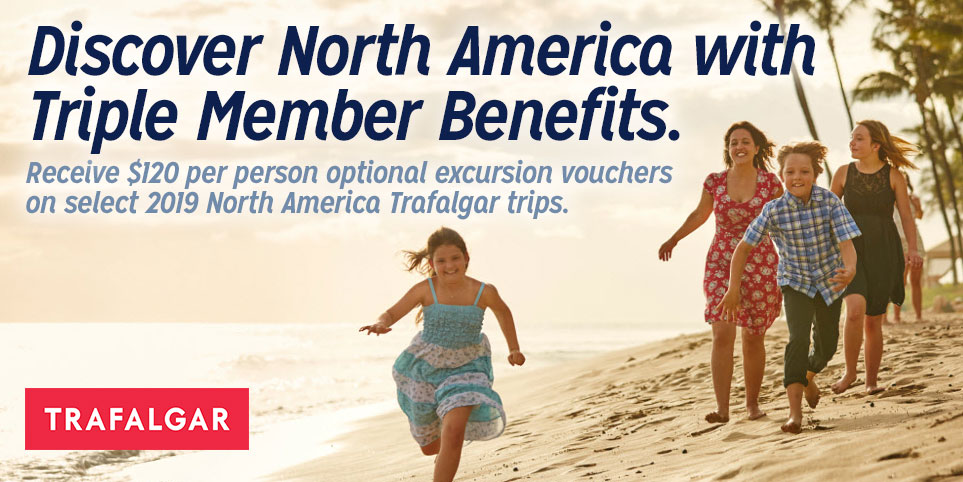 Vacation in North America with Trafalgar and receive AAA member perks