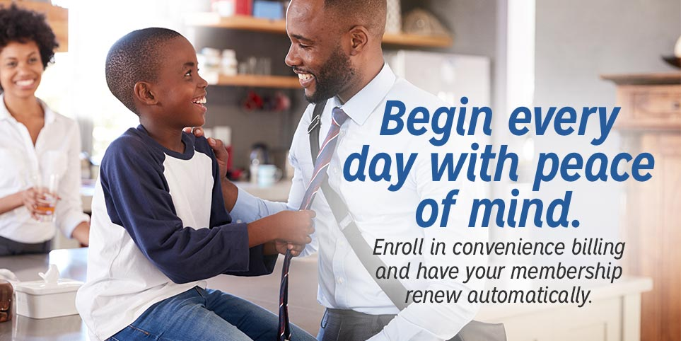 Enroll in convenience billing and have your AAA membership renew automatically